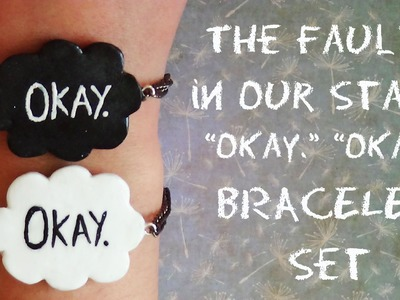 The Fault in Our Stars Bracelet Set- Polymer Clay Tutorial