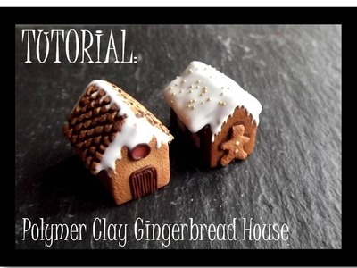TUTORIAL: Miniature Polymer Clay Gingerbread House