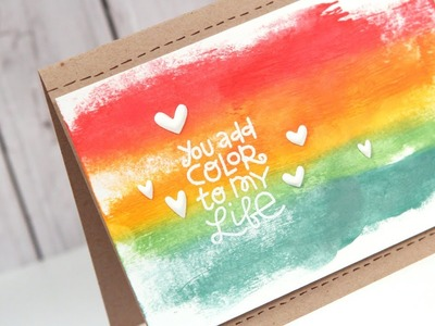 You Add Color to My Life - Make a Card Monday #235