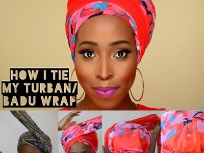 DIY -How I Tie Turban. Badu Head Wrap Tutorial for Bad Hair Days