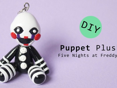 Five Nights at Freddy's Puppet Master. Marionette Plush Version Polymer Clay Tutorial