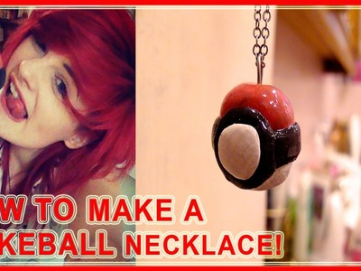 HOW TO: MAKE A POKEBALL NECKLACE! ✌