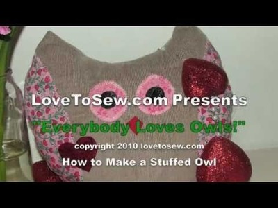 Learn How to Sew a Stuffed Owl with Love to Sew Studio