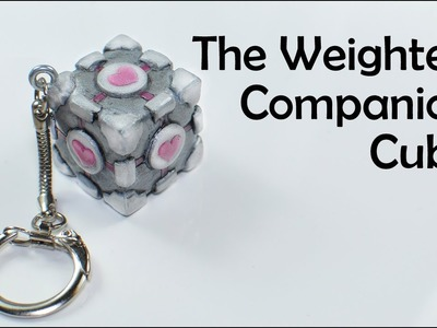 Portal: The Weighted Companion Cube - polymer clay [TUTORIAL]