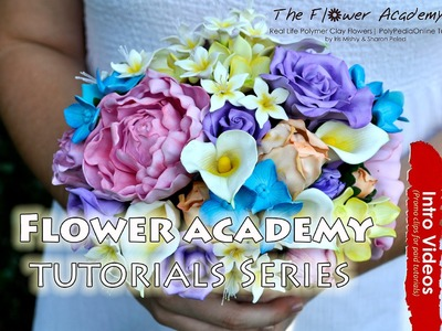 PROMO INTRO The Flower Academy Polymer Clay life-like flower Encyclopedia Tutorial