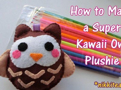 How to Make a Super Kawaii Owl Plushie