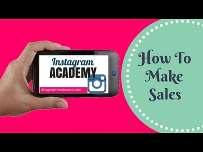 Instagram Marketing Strategy | How To Make Sales