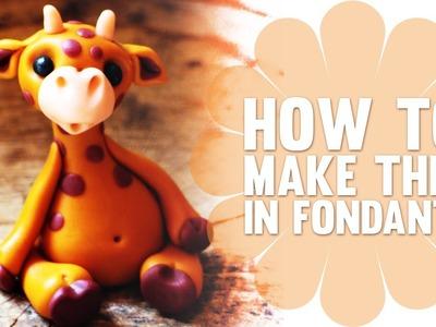 Learn How to Make a Cute Fondant Giraffe - Cake Decorating Tutorial