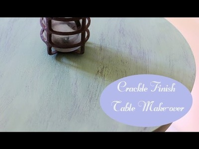 Crackle Finish Table Make-Over