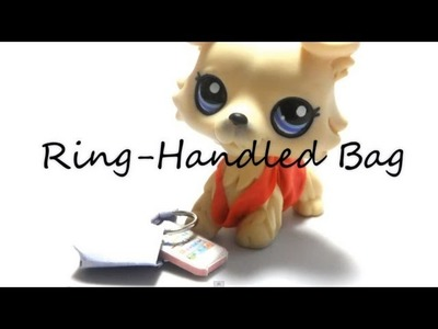 How To: Paper Bag 101 #2 Ring-Handled Handbag (LPS)