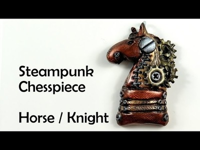 Steampunk chess piece: Horse. Knight - polymer clay charm TUTORIAL