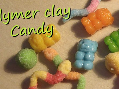 Polymer Clay Candy; Gummy bears, worms & Gum drops - Tutorial