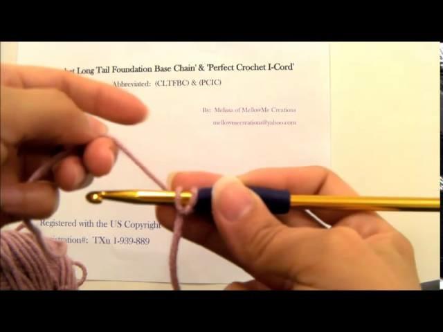 Crochet Long Tail Foundation Base Chain & Perfect Crochet I-Cord