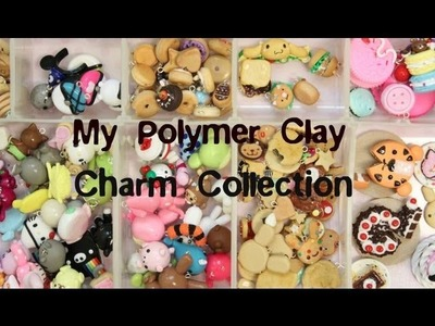 My Polymer Clay Charm Collection!