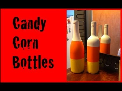DIY: Candy Corn Bottle Decor ♡ Theeasydiy #HalloweenHorror