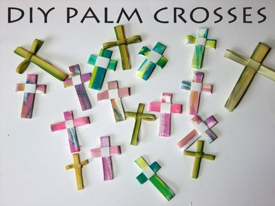 DIY Palm Crosses - from simple art supplies, watercolor, paper, pen