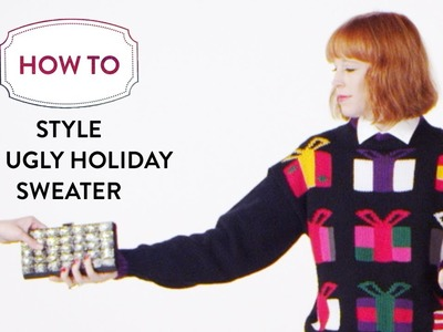 How To Style An Ugly Christmas Sweater | Nordstrom Holiday