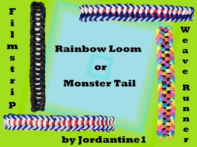 New Filmstrip and Weave Runner Bracelet - Rainbow Loom