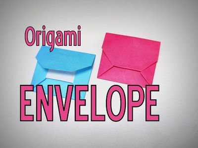 Origami - How to make an ENVELOPE
