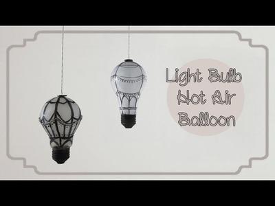 [Sunny DIY] Hot Air Balloon Room Decoration Using Light Bulbs