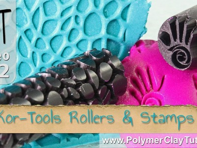 Polymer Clay Pattern Rollers & Stamps From Kor Tools