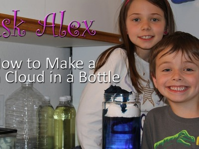 How to Make a Rain Cloud in a Bottle - ASK ALEX