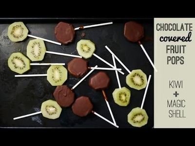 Chocolate Covered Fruit Pops! Easy Snack Recipe: Fruit + homemade Magic Shell | One Hungry Mama