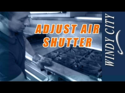 How to adjust air shutters on stove tutorial DIY Windy City Restaurant Equipment Parts