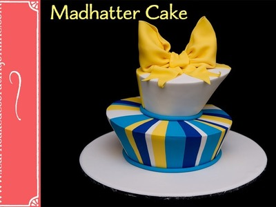 How to make a Madhatter cake
