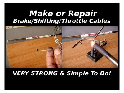 How To Repair or Make Stainless Brake.Shifting.Throttle Cables