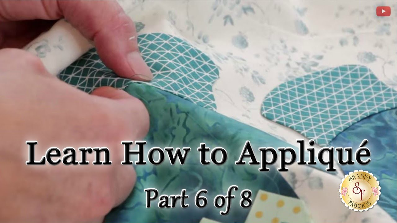 Learn How to Appliqué with Shabby Fabrics - Part 6: Hand Sewing