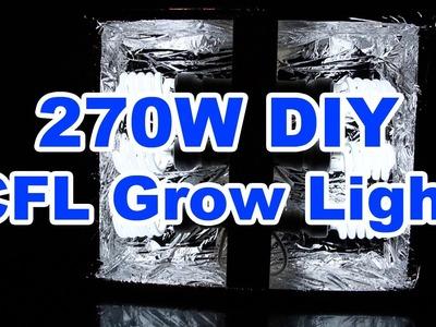 270w DIY CFL Grow Light - $52 - How to build it.