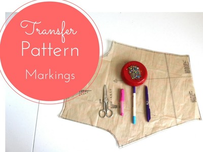 How to Transfer Markings From A Sewing Pattern