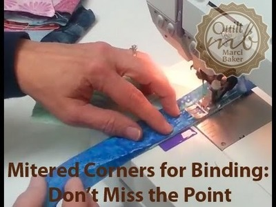 Mitered Corners for Quilt Binding: Don't Miss the Point