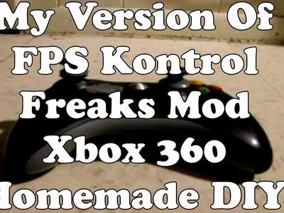 My Version Of FPS Kontrol Freak Mod Xbox 360 Homemade DIY