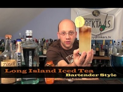How To Make The Long Island Iced Tea - Bartender Style