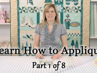 Learn How to Appliqué with Shabby Fabrics - Part 1: Defining Appliqué