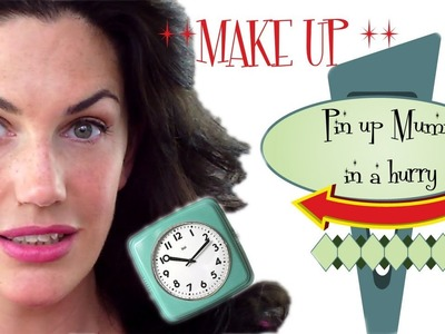 Pin Up Mummy In A Hurry - Easy and Quick Pin Up  Make up - NO SKILL REQUIRED