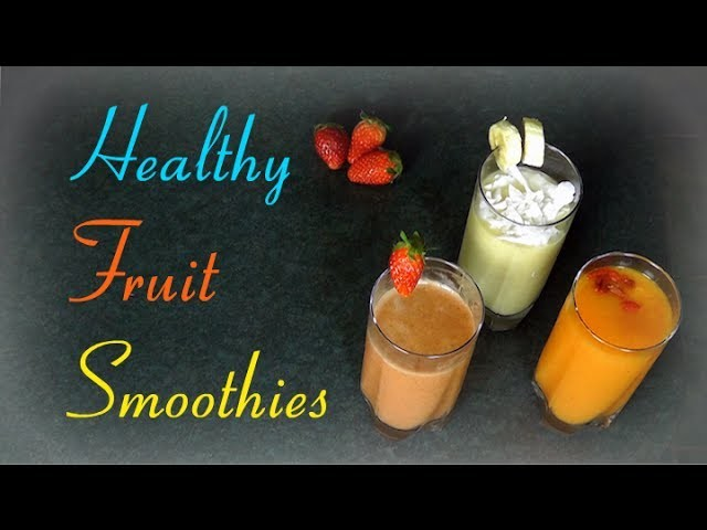 Easy Healthy Fruit Smoothie Ideas