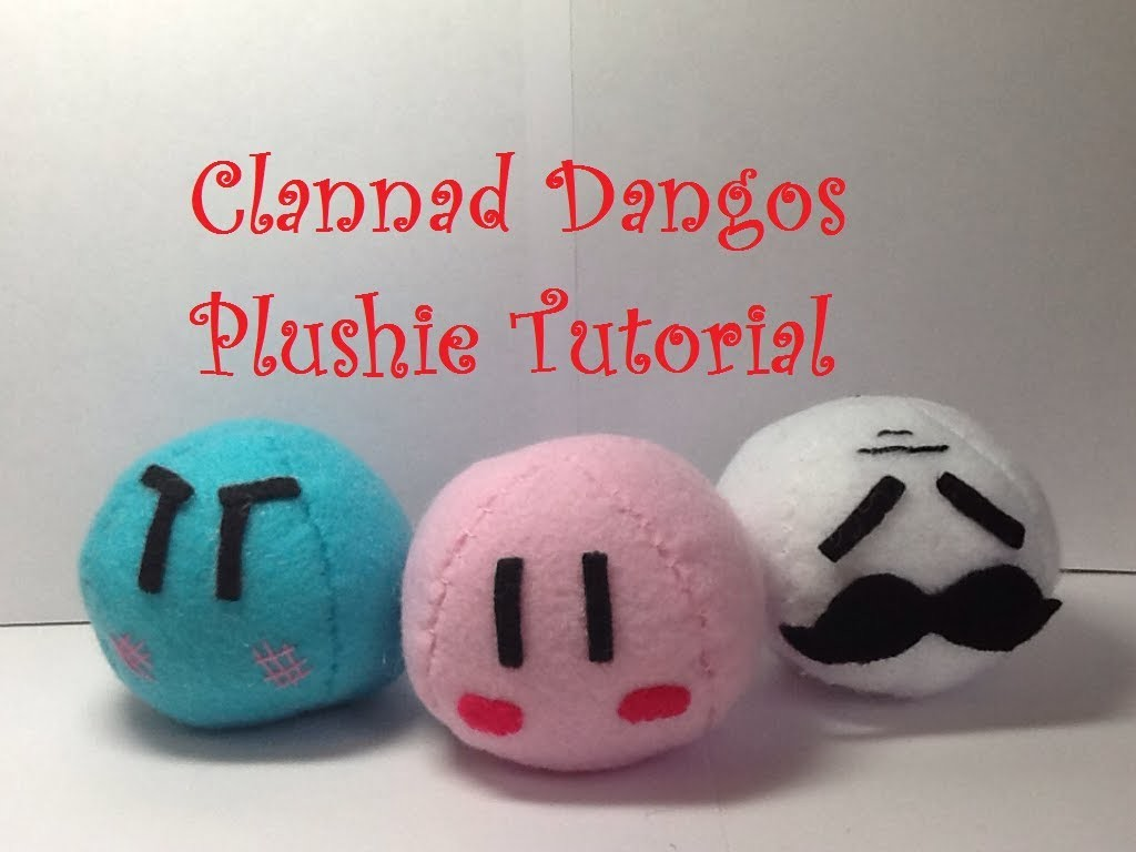 """How to Make a """"Clannad Dango"""" Plushie- Tutorial[New Version]"""