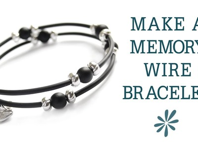 Memory wire bracelet - beginner's jewelry-making project