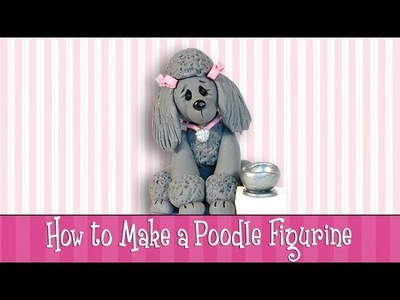 "Polymer Clay Tutorial - How to Make a ""Poodle"" Figurine"