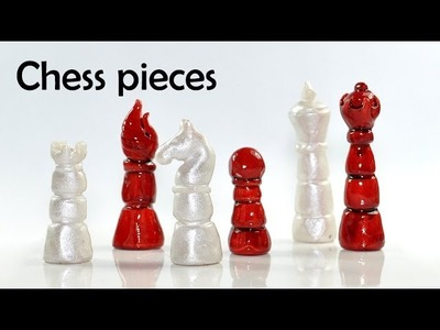 Chess pieces - polymer clay TUTORIAL