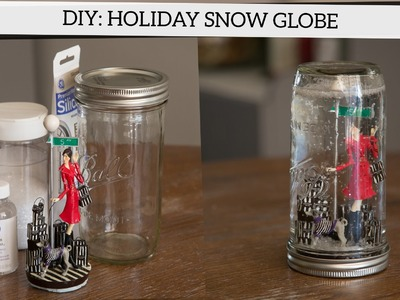 Holiday DIY: How to Make a Snow Globe