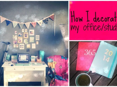 How I decorate my office.study