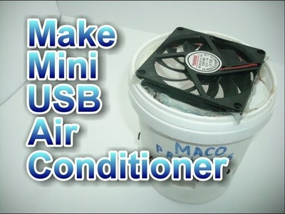 How to make mini usb air conditioner