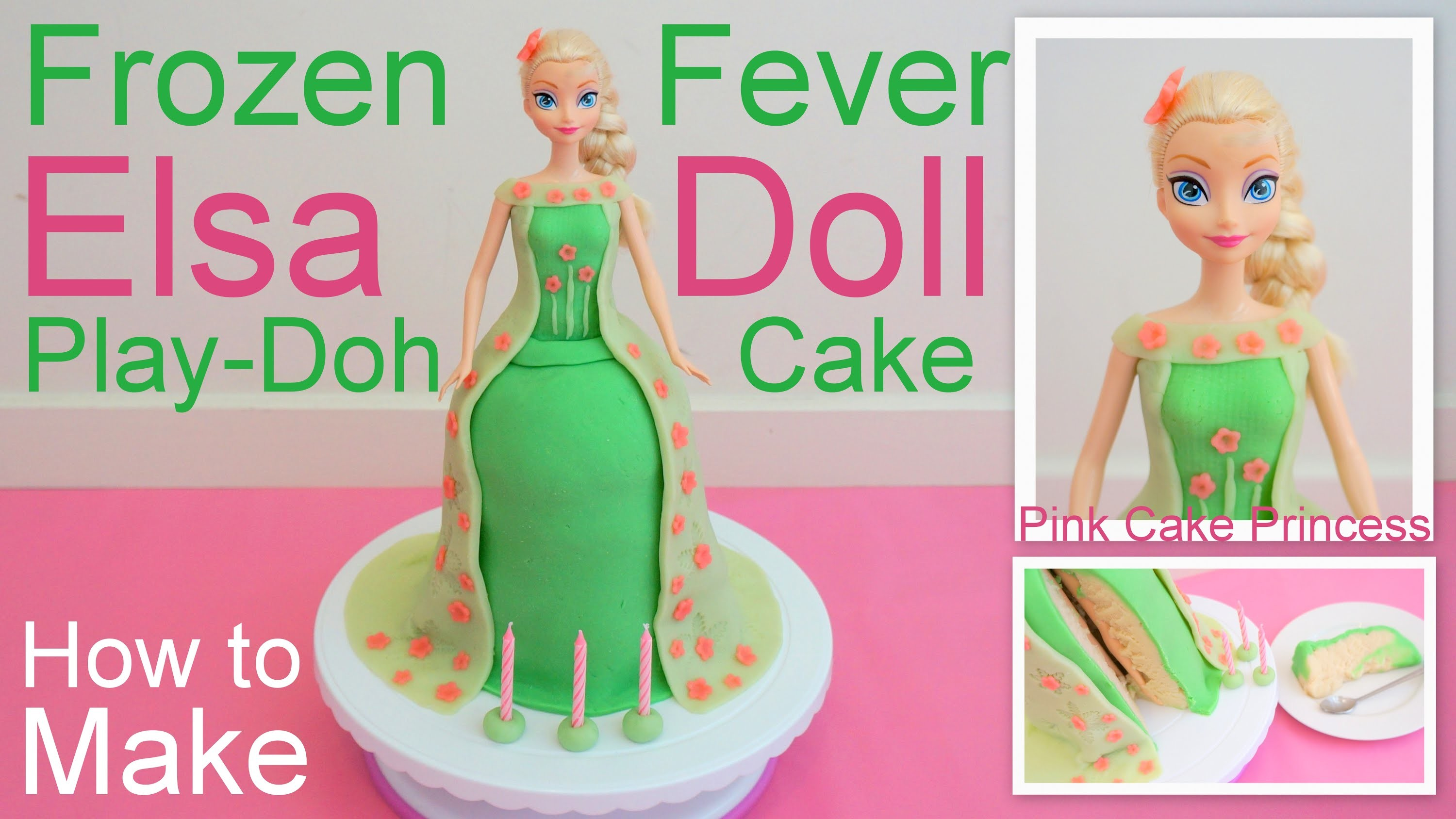 Frozen Fever Elsa Doll Play-Doh Cake how to by Pink Cake Princess - April Fools Day Trick Cake