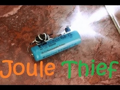"How To Make a ""Joule Thief"""