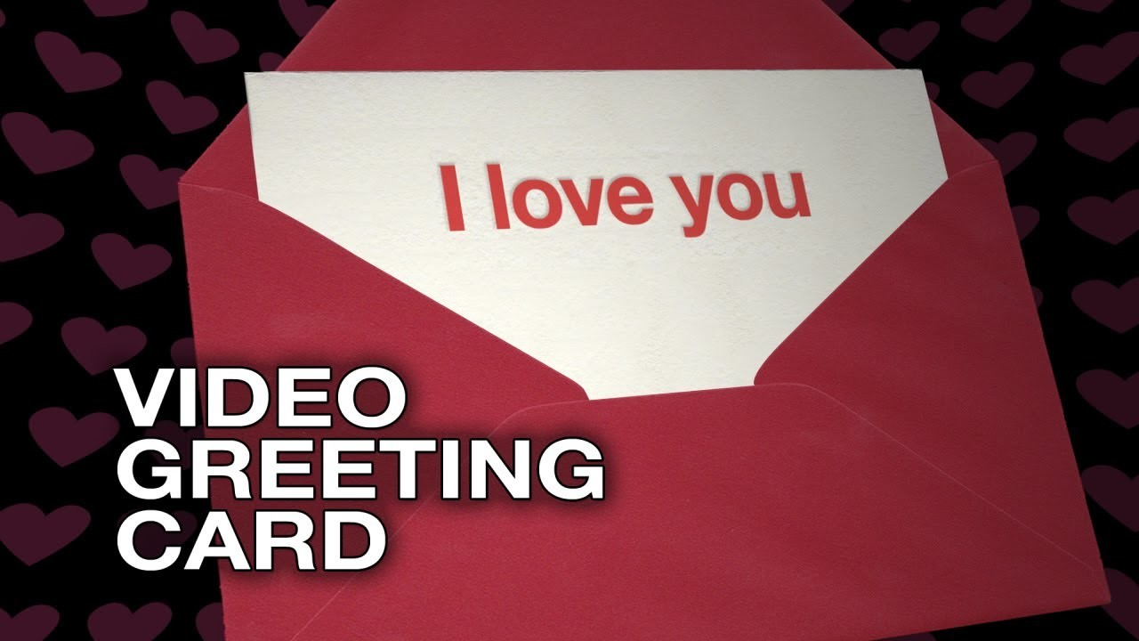 I Love You Happy Valentines Day Video Greeting Card Love