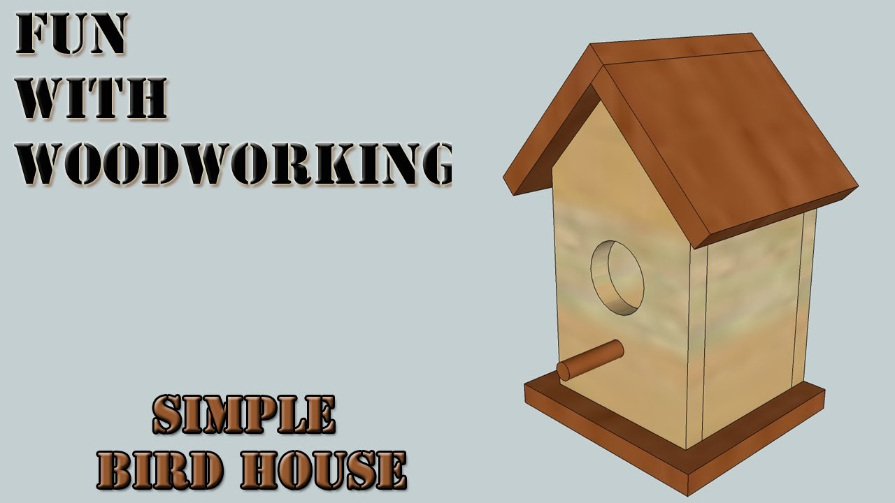 Project - How to make a quick, simple, and easy bird house